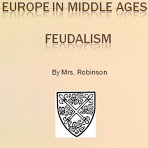 Middle Ages, Feudalism
