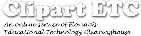 Clipart ETC: An online service of Florida's Educational Technology Clearinghouse