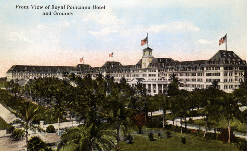 A Front View of the Royal Poinciana Hotel and Grounds