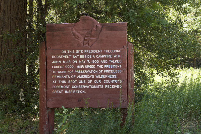 A Sign to Commemorate Theodore Roosevelt's Visit to Yosemite