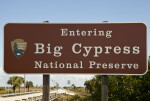 """Now Entering Big Cypress National Preserve"" Sign"