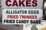 Sign for Cakes, Alligator Eggs, Fried Twinkies, & Fried Candy Bars