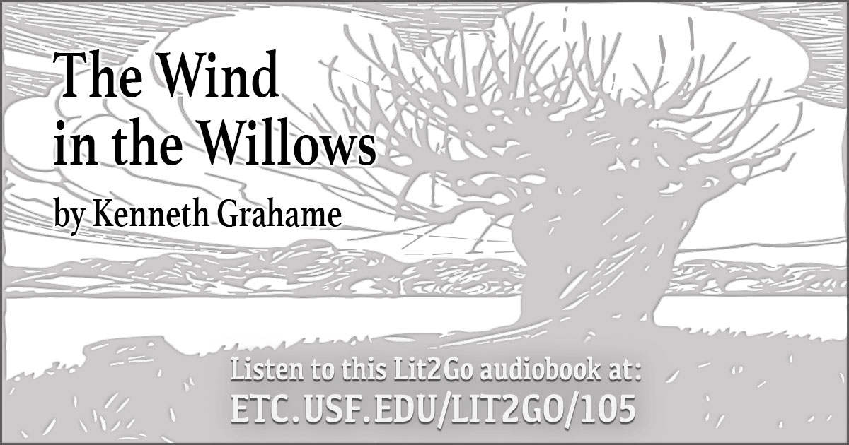 The Open Road The Wind In The Willows Kenneth Grahame Lit2go Etc