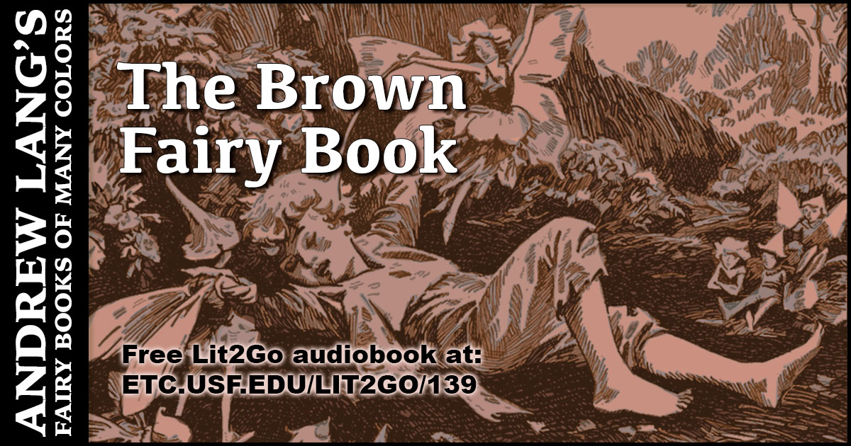 The Brown Fairy Book   Andrew Lang   Lit2Go ETC