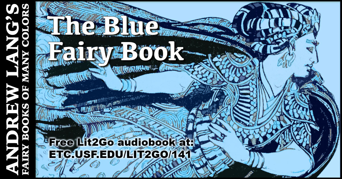 The Blue Fairy Book | Andrew Lang | Lit2Go ETC