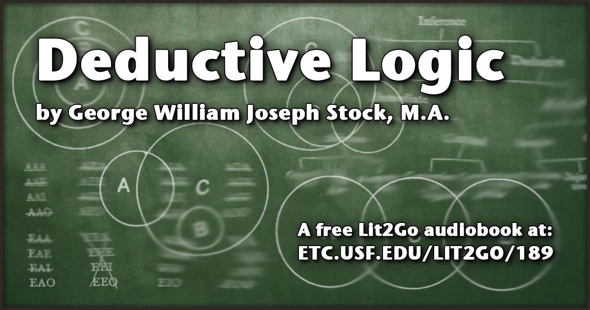 Part 1 Chapter 3 Deductive Logic George William Joseph Stock