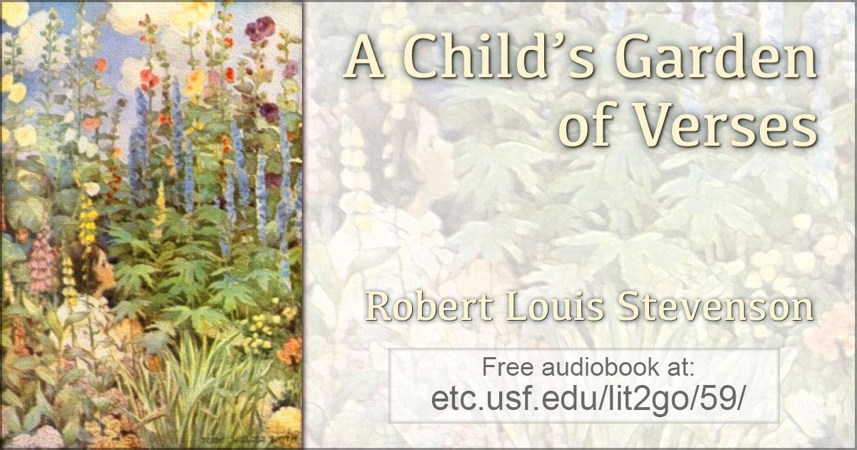 A Child 39 S Garden Of Verses Selected Poems Robert Louis Stevenson Lit2go Etc