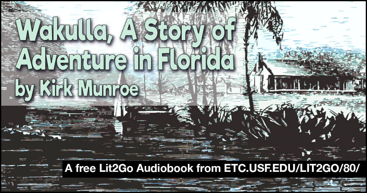 Wakulla a story of adventure in florida kirk munroe - Discount tire garden of the gods ...