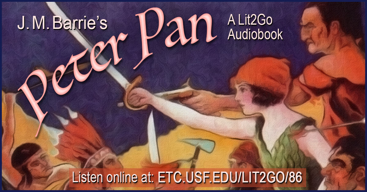 Peter Pan | J M  Barrie | Lit2Go ETC