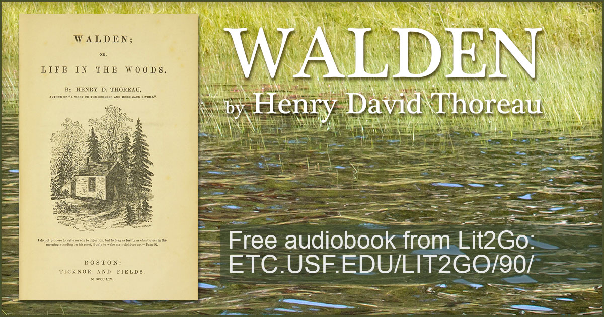 Walden Or Life In The Woods Henry David Thoreau Lit2go Etc