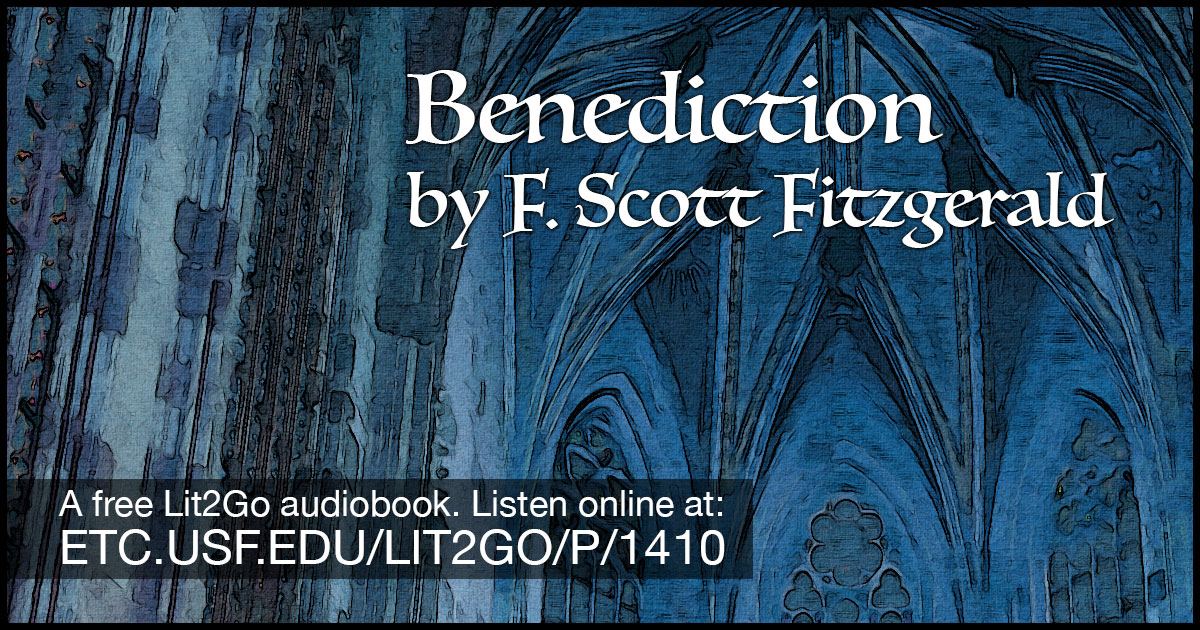 Benediction | Flappers and Philosophers | F  Scott Fitzgerald