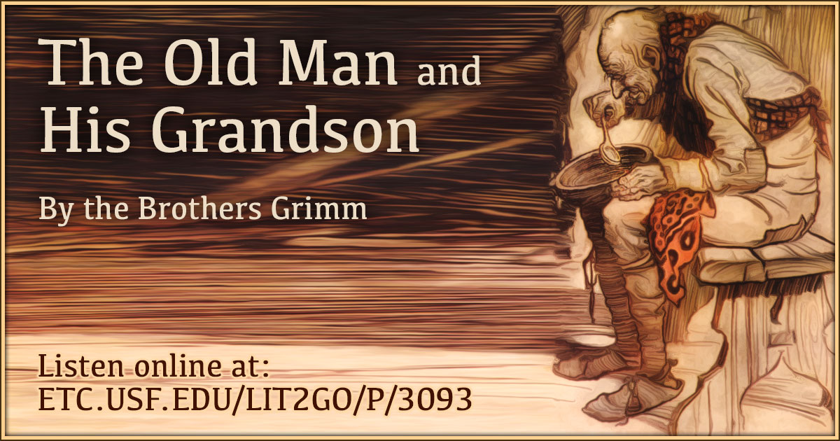 The Old Man And His Grandson Grimms Fairy Tales Grimm Brothers