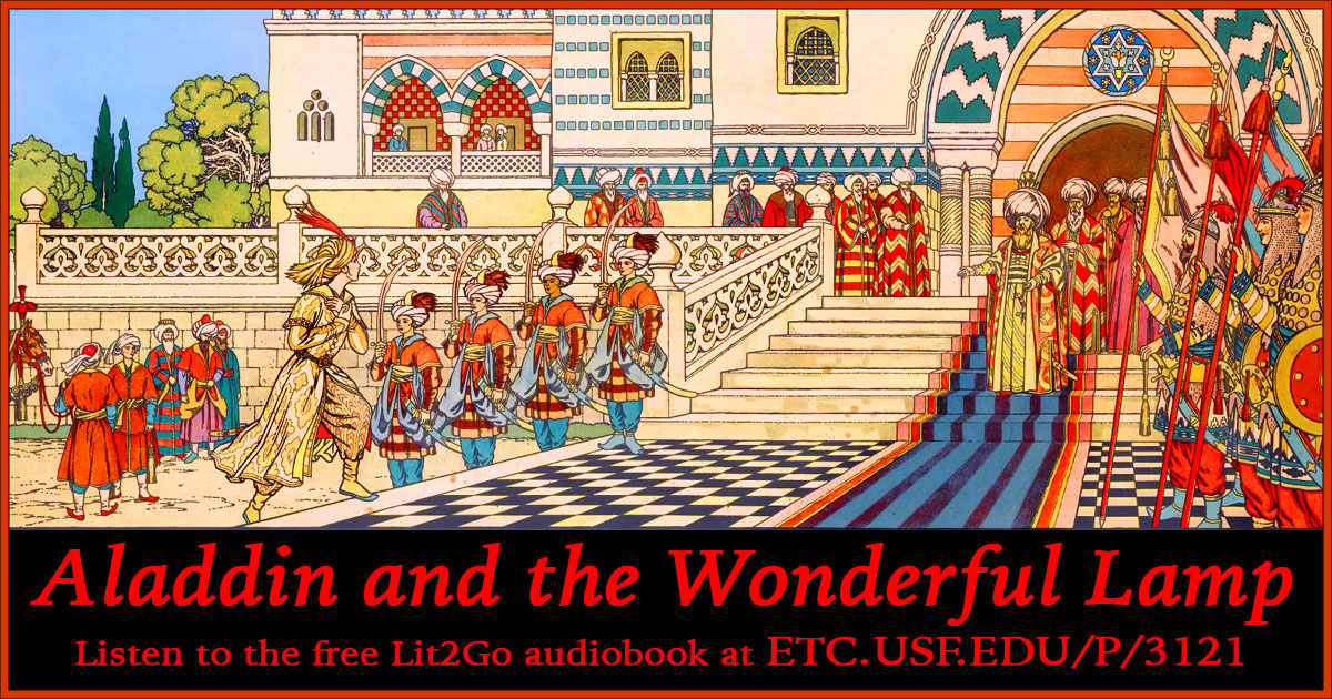 Aladdin And The Wonderful Lamp The Blue Fairy Book Traditional Lit2go Etc
