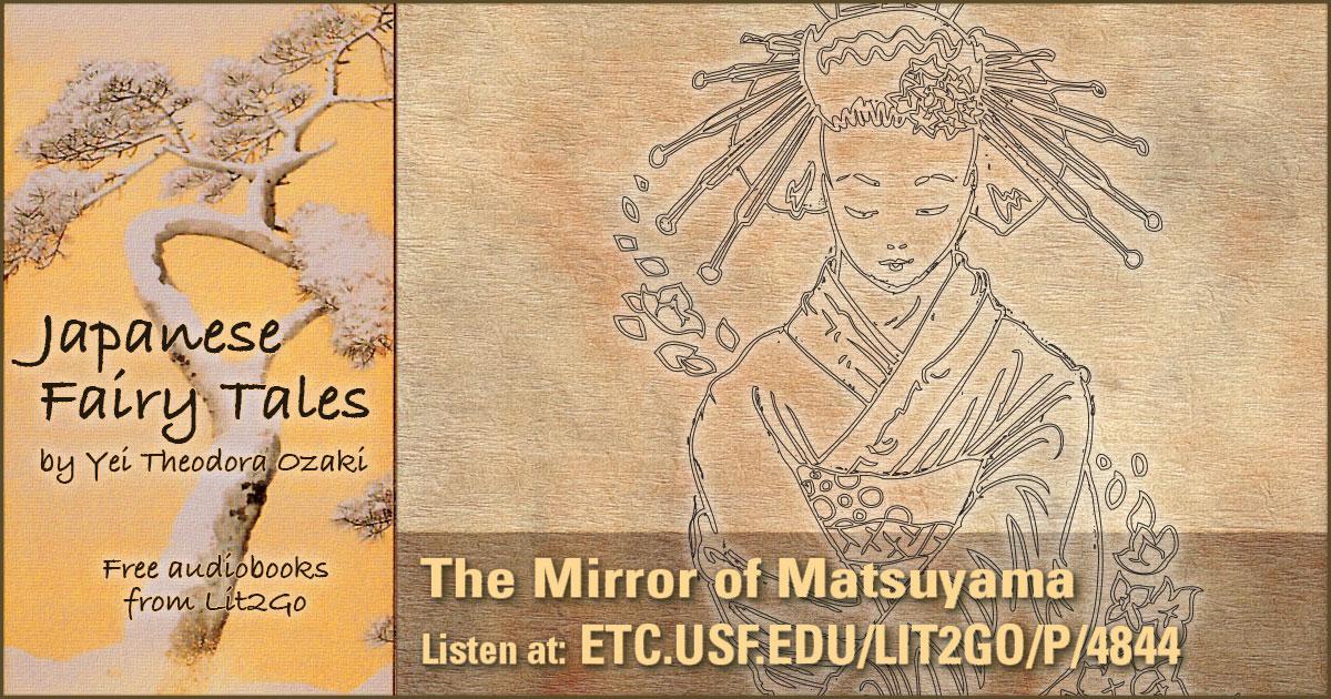 The Mirror of Matsuyama | Japanese Fairy Tales | Yei