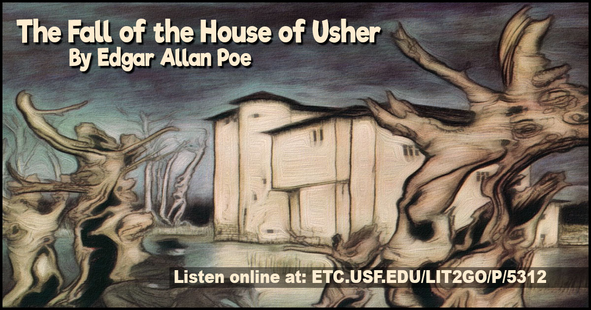 The Fall Of The House Of Usher The Works Of Edgar Allan Poe
