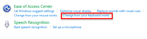 Ease of Access Center with Change how your keyboard works link highlighted.