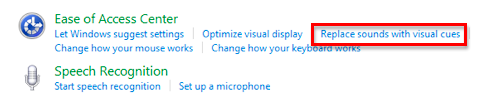 Options in Ease of Access window with Replace sounds with visual cues link highlighted.