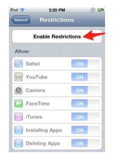 Enable Restrictions option found in General, Restrictions.